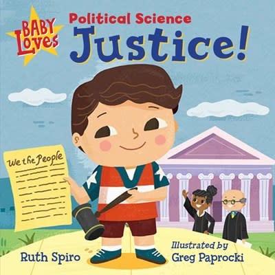Charlesbridge Baby Loves Political Science: Justice!