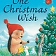 Tiger Tales. One Christmas Wish