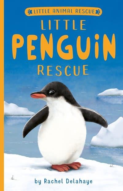 Tiger Tales. Little Penguin Rescue