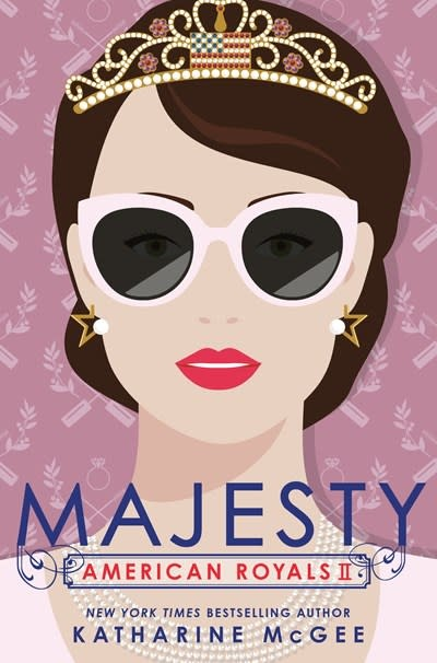Random House Books for Young Readers American Royals II: Majesty