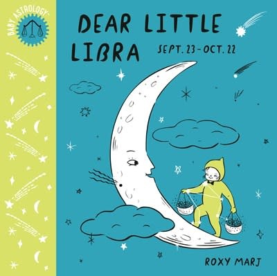 Doubleday Books for Young Readers Baby Astrology: Dear Little Libra