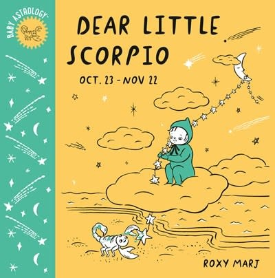 Doubleday Books for Young Readers Baby Astrology: Dear Little Scorpio