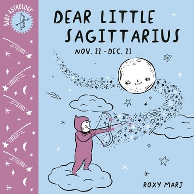 Doubleday Books for Young Readers Baby Astrology: Dear Little Sagittarius