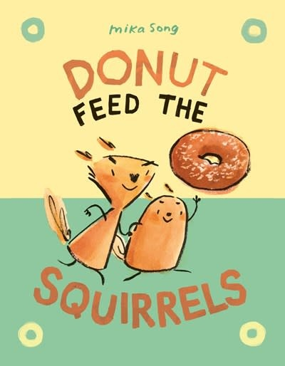 Random House Graphic Donut Feed the Squirrels
