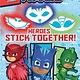 Printers Row PJ Masks: Heroes Stick Together