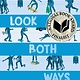 Atheneum/Caitlyn Dlouhy Books Look Both Ways