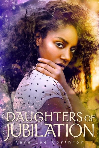 Simon & Schuster Books for Young Readers Daughters of Jubilation