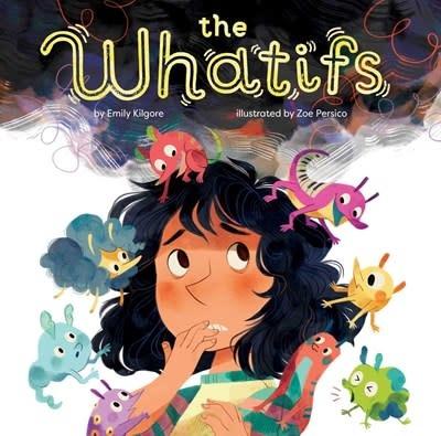 little bee books The Whatifs