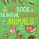little bee books My First Big Book of Bilingual Coloring Animals