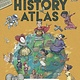Blueprint Editions History Atlas: Heroes, Villains, and Magnificent Maps...