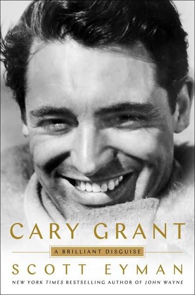 Simon & Schuster Cary Grant: A Brilliant Disguise