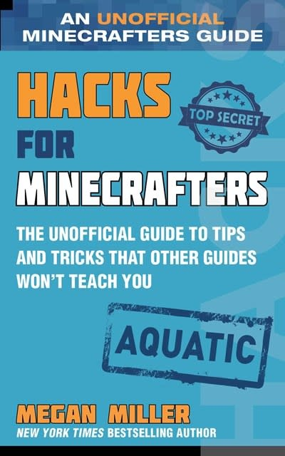 Sky Pony Hacks for Minecrafters: Aquatic