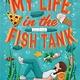Aladdin My Life in the Fish Tank
