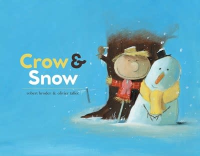 Simon & Schuster Books for Young Readers Crow & Snow