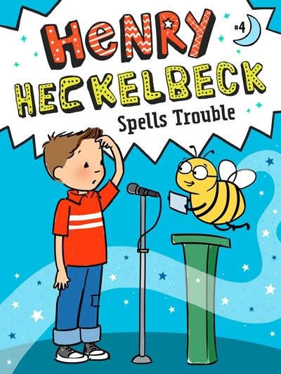 Little Simon Henry Heckelbeck Spells Trouble