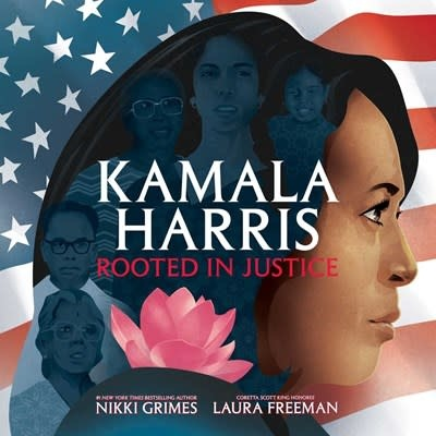 Atheneum Books for Young Readers Kamala Harris: Rooted in Justice