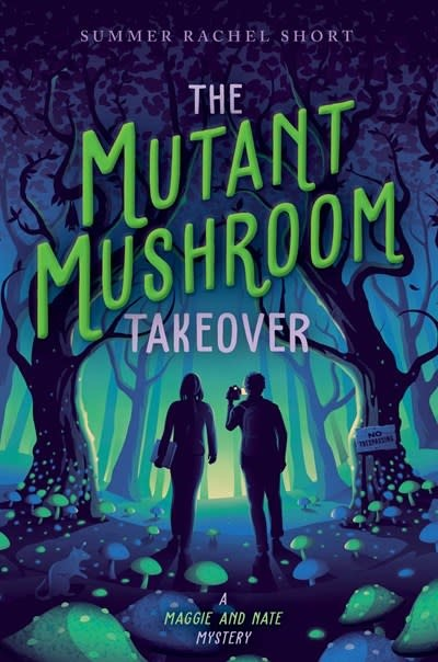 Simon & Schuster Books for Young Readers The Mutant Mushroom Takeover