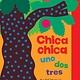 Libros Para Ninos Chica chica uno dos tres (Chicka Chicka 1 2 3)