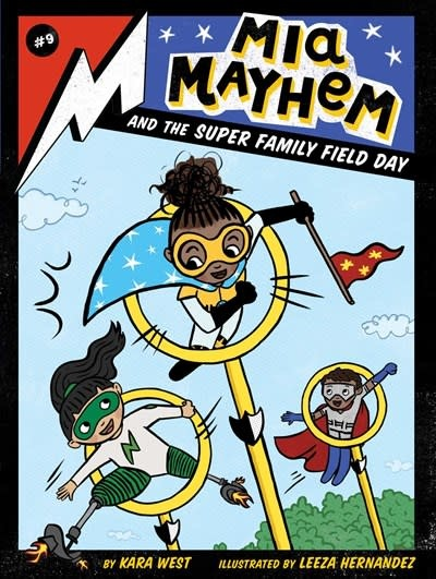 Little Simon Mia Mayhem 09 and the Super Family Field Day