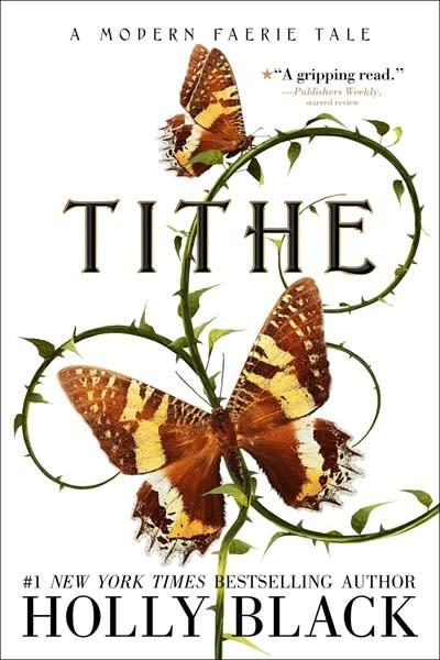 Margaret K. McElderry Books Modern Faerie Tales 01 Tithe
