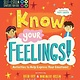Racehorse for Young Readers Self-Esteem Starters for Kids: Know Your Feelings!