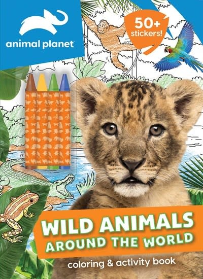 Silver Dolphin Books Animal Planet: Wild Animals Around the World Coloring and Activity Book
