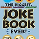 Portable Press The Biggest, Funniest, Wackiest, Grossest Joke Book Ever!