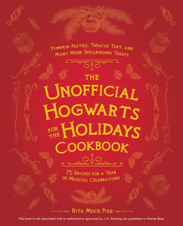 Ulysses Press The Unofficial Hogwarts for the Holidays Cookbook