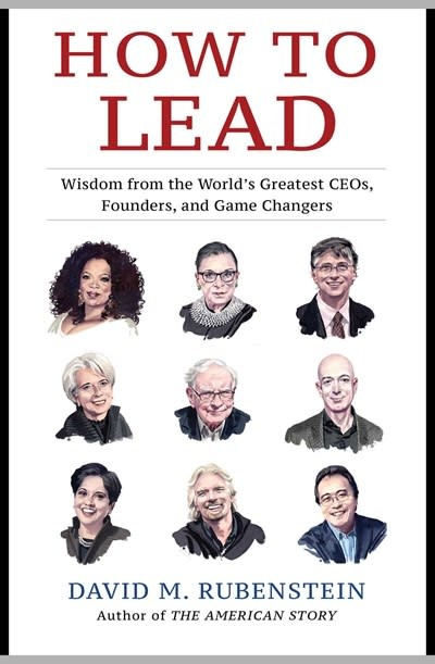 Simon & Schuster How to Lead: Wisdom from the World's Greatest CEOs, Founders, & Game Changers