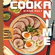 Tiller Press Cook Anime: Eat Like Your Favorite Character--From Bento to Yakisoba