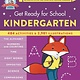 Black Dog & Leventhal Get Ready for School: Kindergarten (Revised & Updated)