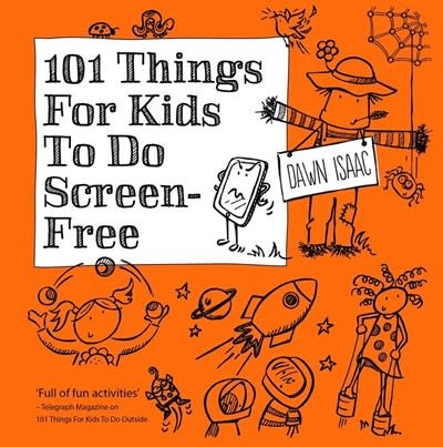 Kyle Books 101 Things for Kids to do: Screen-free