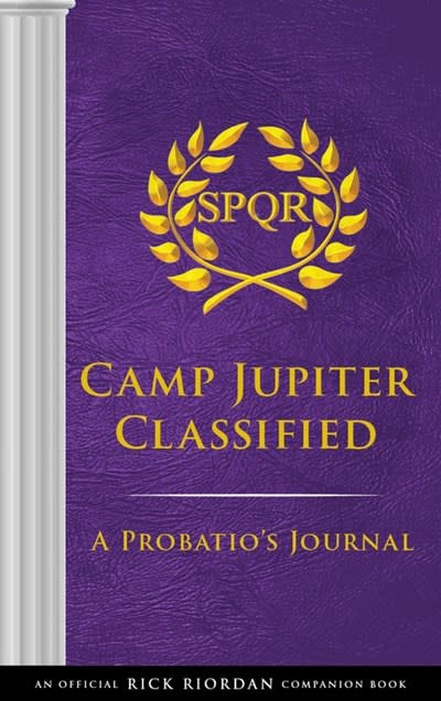 Disney-Hyperion The Trials of Apollo Camp Jupiter Classified (An Official Rick Riordan Companion Book)