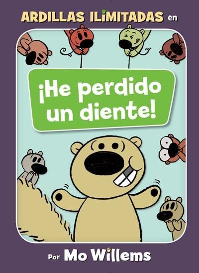 Hyperion Books for Children ¡He perdido un diente! (Spanish Edition)