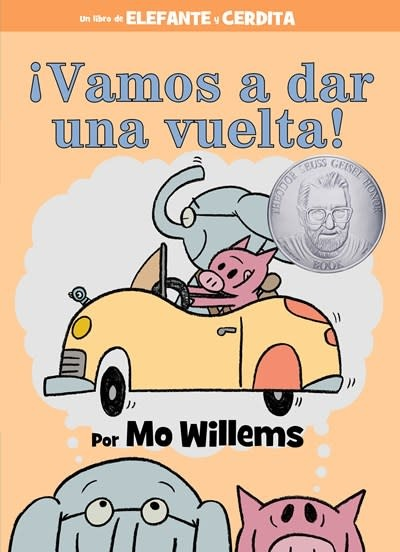 Hyperion Books for Children ¡Vamos a dar una vuelta! (An Elephant and Piggie Book, Spanish Edition)