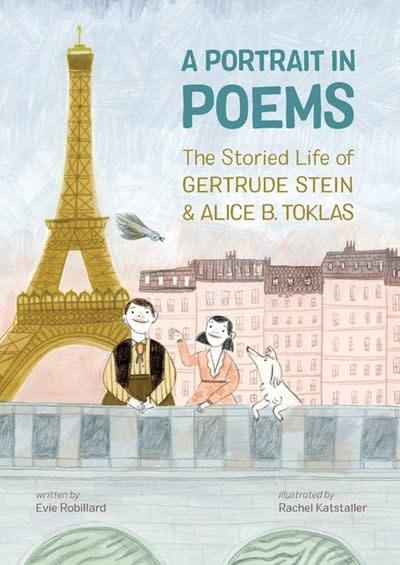 Kids Can Press A Portrait in Poems: ...Gertrude Stein & Alice B. Toklas