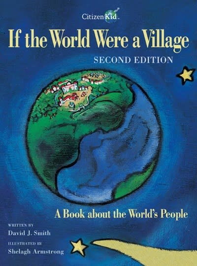 Kids Can Press If the World Were a Village: ...About the World's People (2nd Ed.)