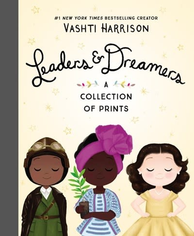 Little, Brown Books for Young Readers Leaders & Dreamers: A Collection of Prints