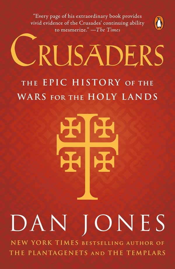 Penguin Books Crusaders: The Epic History of the Wars for the Holy Lands