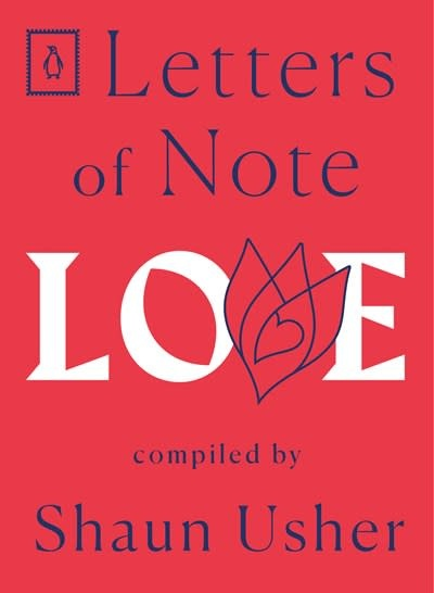 Penguin Books Letters of Note: Love