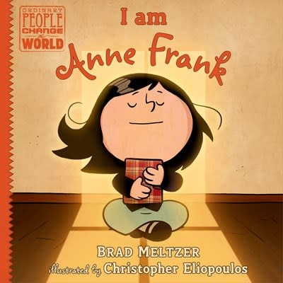 Dial Books Ordinary People Change the World: I am Anne Frank