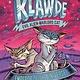 Penguin Workshop Klawde: Evil Alien Warlord Cat 05 Emperor of the Universe