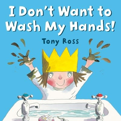 G.P. Putnam's Sons Books for Young Readers I Don't Want to Wash My Hands!