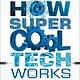 DK Children How Super Cool Tech Works