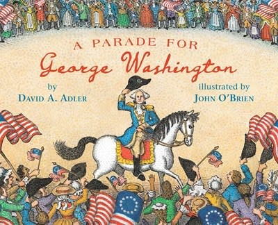 Holiday House A Parade for George Washington
