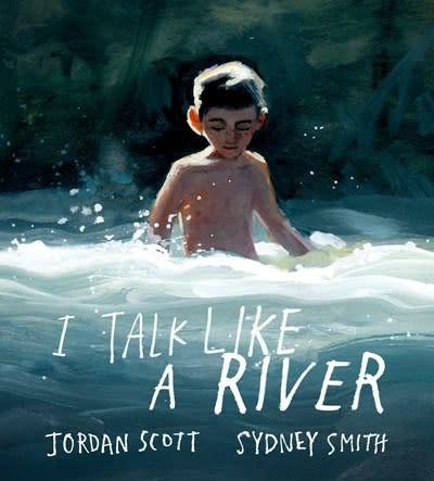 Neal Porter Books I Talk Like a River
