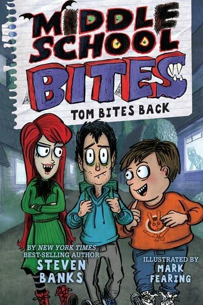 Holiday House Middle School Bites: Tom Bites Back