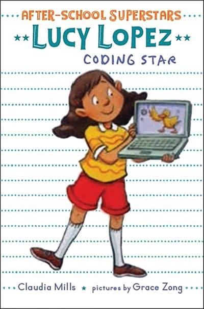Margaret Ferguson Books Lucy Lopez: Coding Star