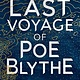 Penguin Books The Last Voyage of Poe Blythe
