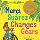 Candlewick Merci Suarez Changes Gears